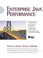 Enterprise Java Performance by Steven Halter