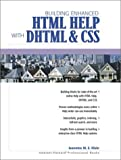 Klein, Jeannine M. E.: Building Enhanced Html Help With Dhtml and Css