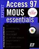 Ferrett, Robert L.: Mous Essentials Access 97 Expert, Y2K Ready