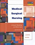 LeMone, Priscilla: Medical-surgical Nursing: Critical Thinking in Client Care (Free Cd-rom With Return of Enclosed Card) + Corbett: Lab Tests & Diagnostic Procedures 5e (Package)