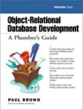 Brown, Paul: Object-Relational Database Development: A Plumber's Guide (With CD-ROM)