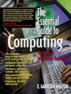 The Essential Guide to Computing: The Story…