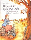 Kellough, Richard D.: Through the Eyes of a Child: An Introduction to Children's Literature