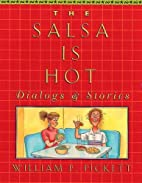 The Salsa is Hot: Dialogs and Stories by…