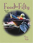 Food for Fifty (11th Edition) by Mary Molt
