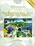 Reid, Stephen: The Prentice Hall Guide For College Writers