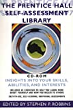 Robbins, Stephen P.: Self-Assessment Library, The: Insights Into Your Skills, Abilities and Interests