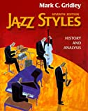 Gridley, Mark C.: Jazz Styles: History & Analysis
