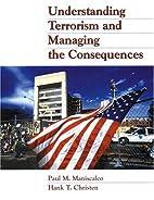 Understanding Terrorism and Managing the…