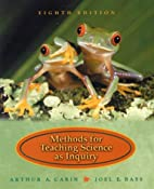 Methods for Teaching Science as Inquiry (8th…
