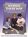 Templeton, Shane: Words Their Way: Word Study for Phonics, Vocabulary, and Spelling Instruction