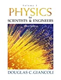 Douglas C. Giancoli: Physics for Scientists and Engineers: Volume I (3rd Edition) (Physics for Scientists & Engineers) (v. 1)
