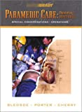 Bledsoe, Bryan E.: Paramedic Care: Principles & Practice, Special Considerations/Operations