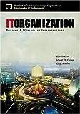 Kern, Harris: IT Organization: Building  A Worldclass Infrastructure