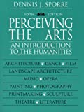 Sporre, Dennis J.: Perceiving the Arts