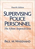 Supervising Police Personnel: The Fifteen…