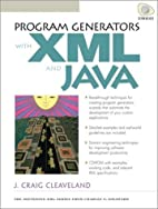 Program Generators with XML and Java by J.…