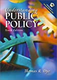 Dye, Thomas R.: Understanding Public Policy