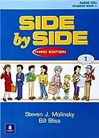 Side by Side Level 1 Audio CDs (7) by Steven…