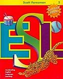 Cummins, Jim: Scott Foresman ESL Student Book, Grade 3, Second Edition