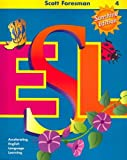 Anna Uhl Chamot: Scott Foresman ESL Student Book, Grade 4: Accelerating English Language Learning (Sunshine Edition)