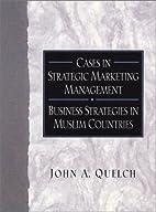 Cases in Strategic Marketing Management:…