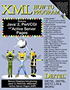XML How to Program by Harvey M. Deitel