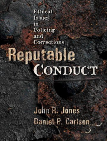 reputable-conduct-ethical-issues-in-policing-and-corrections