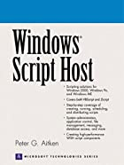 Windows Script Host by Peter G. Aitken