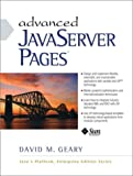Geary, David: Advanced Java Server Pages