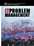 Walker, Gary: It Problem Management