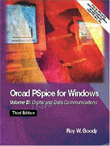 orcad-pspice-for-windows-volume-iii-digital-and-data-communications