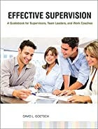 Effective Supervision: A Guidebook for…