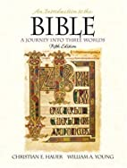 An Introduction to the Bible: a Journey into…