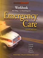Emergency Care Workbook (9th Edition) by…