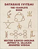 Garcia-Molina, Hector: Database Systems: The Complete Book (GOAL Series)