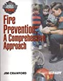 Crawford, James: Fire Prevention: A Comprehensive Approach