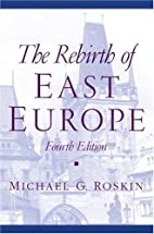 The Rebirth of East Europe by Michael G.…