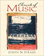 Elements of Music by Joseph N. Straus