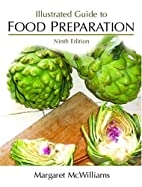 Illustrated Guide to Food Preparation by…