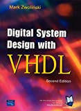 Zwolinski, Mark: Digital System Design With Vhdl