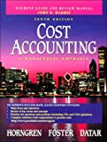 Horngren, Charles: Cost Accounting: A Managerial Emphasis, Student Guide and Review Manual
