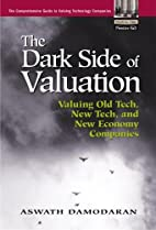 The Dark Side of Valuation: Valuing Young,…