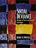 Henry N. Pontell: Social Deviance: Readings in Theory and Research (4th Edition)