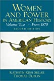 Sklar, Kathryn Kish: Women and Power in American History : From 1870