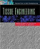 Tissue engineering by Bernhard Palsson