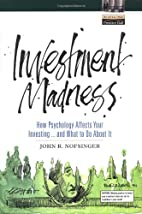 Investment Madness: How Psychology Affects…