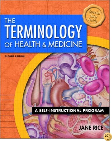 TThe Terminology of Health and Medicine: A Self-Instructional Program (2nd Edition)