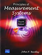 Principles of Measurement Systems by John P.…