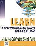 Preston, John: Learn Microsoft Office XP-Getting Started